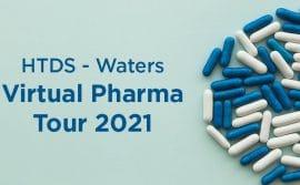HTDS et WATERS vous invite au Virtual Pharma Tour 2021